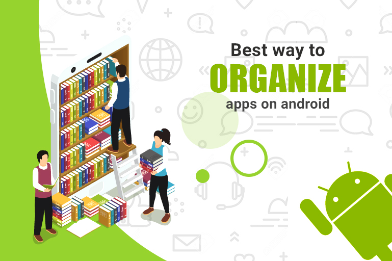 https://coretechies.com/wp-content/uploads/2020/05/What-are-the-best-ways-to-Organise-Applications-on-Android-Phone.jpg
