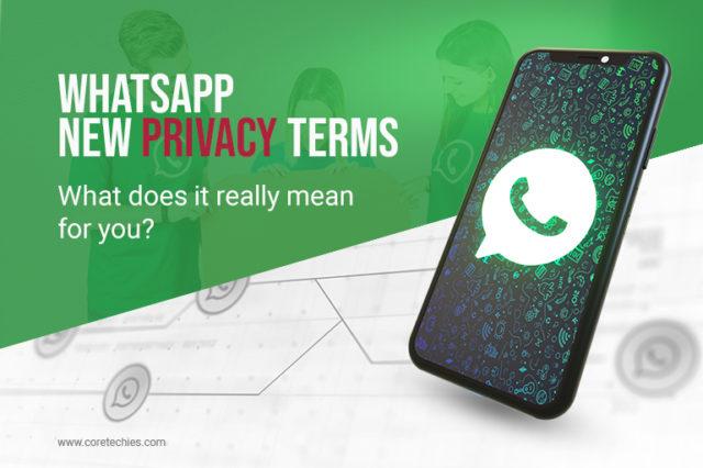 Whatsapp New Policy Impact Core Techies